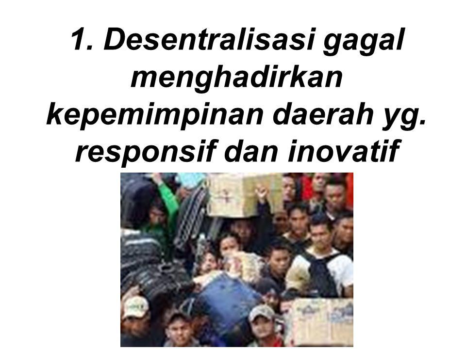 Daerah mengalamai brain draining : warga muda yang terdidik dan terlatih di Jawa tidak mau kembali ke daerah