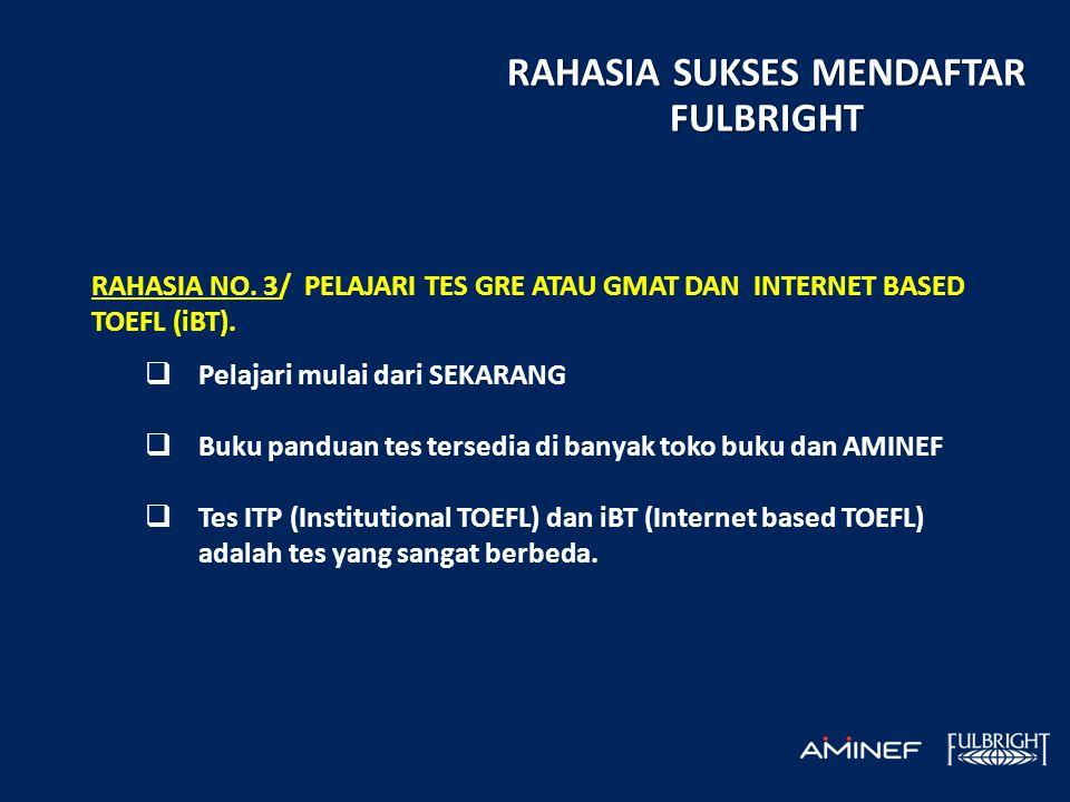 RAHASIA NO. 3/ PELAJARI TES GRE ATAU GMAT DAN INTERNET BASED TOEFL (iBT).