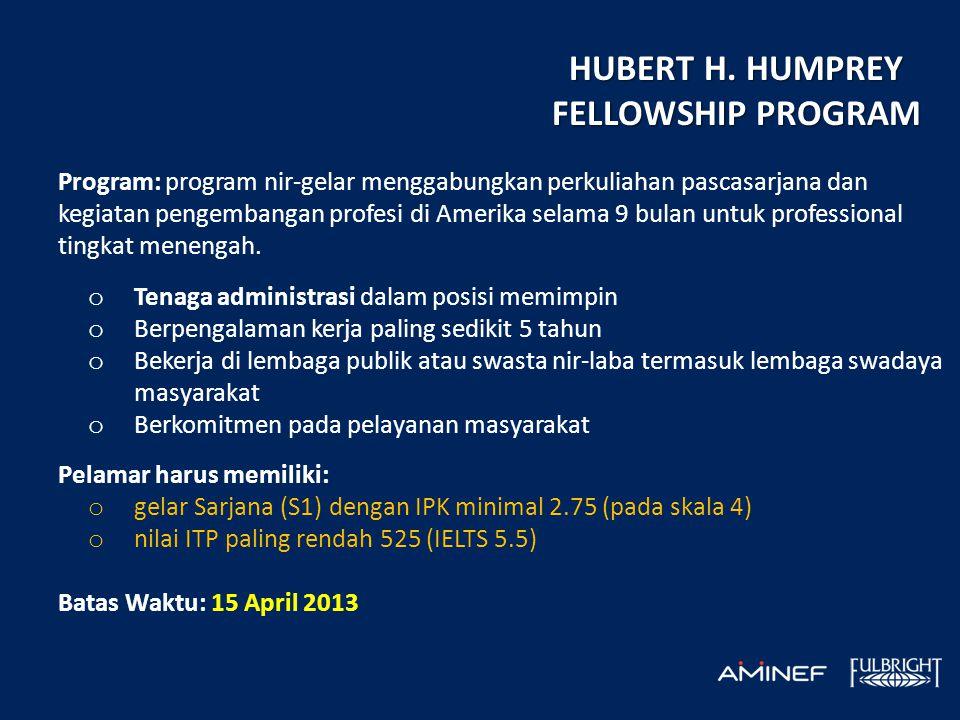 Program: program nir-gelar menggabungkan perkuliahan pascasarjana dan kegiatan pengembangan profesi di Amerika selama 9 bulan untuk professional tingkat menengah.