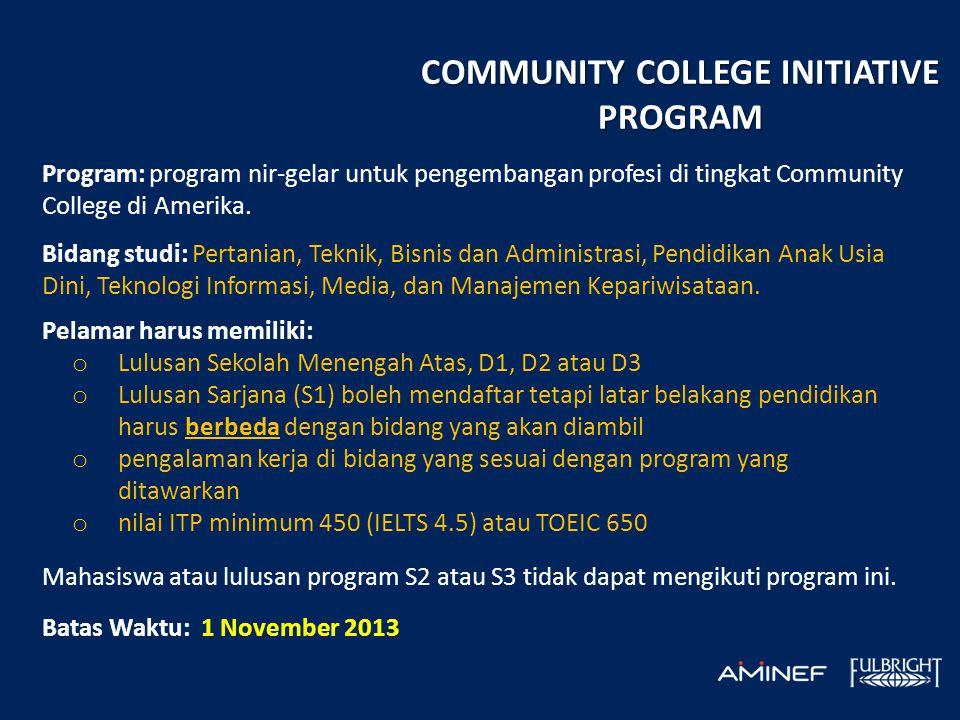 Program: program nir-gelar untuk pengembangan profesi di tingkat Community College di Amerika. Bidang studi: Pertanian, Teknik, Bisnis dan Administras