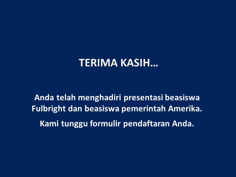 Anda telah menghadiri presentasi beasiswa Fulbright dan beasiswa pemerintah Amerika.