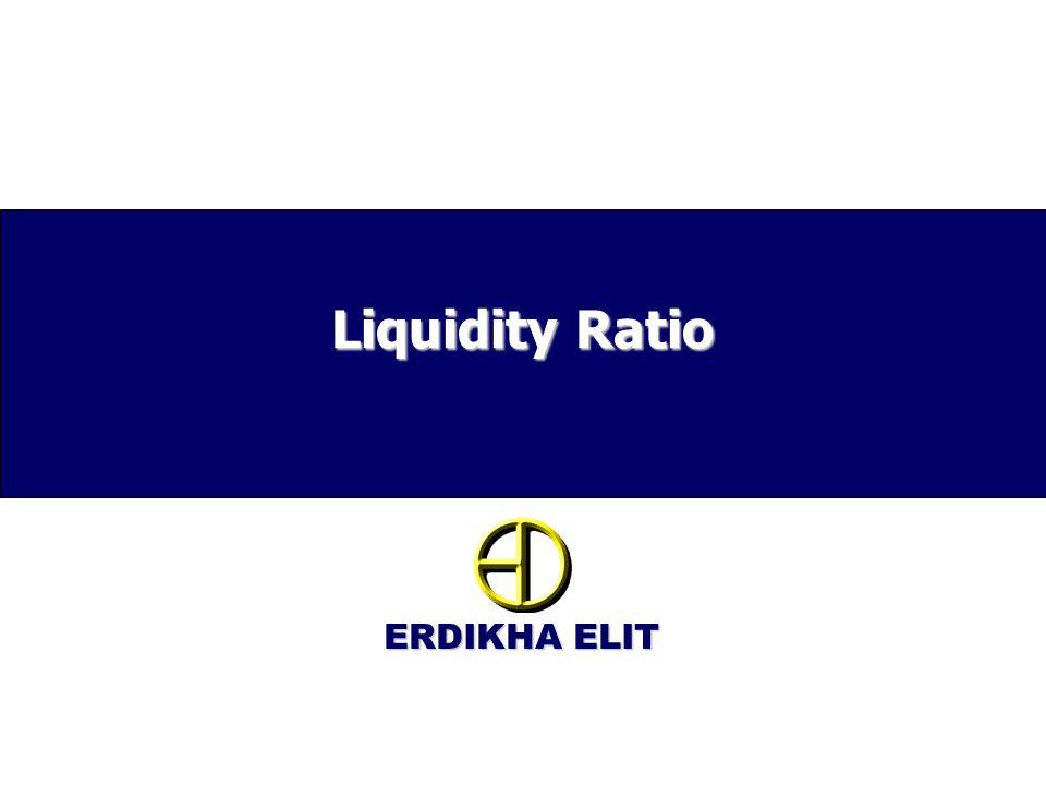 ERDIKHA ELIT Liquidity Ratio