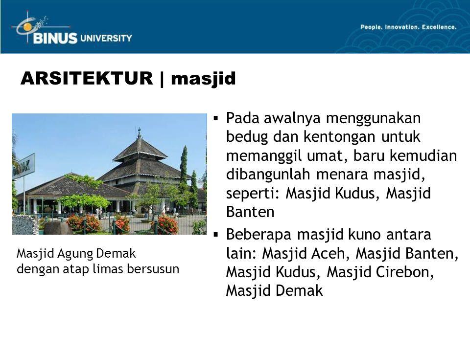  Pada awalnya menggunakan bedug dan kentongan untuk memanggil umat, baru kemudian dibangunlah menara masjid, seperti: Masjid Kudus, Masjid Banten  B