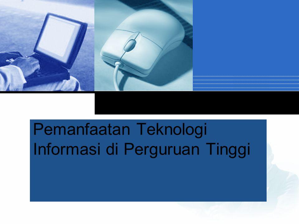 Company LOGO Pemanfaatan Teknologi Informasi di Perguruan Tinggi