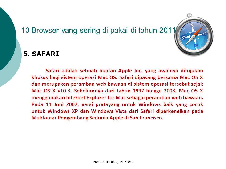 10 Browser yang sering di pakai di tahun 2011 4. Opera 11.60 Seolah tak terusik dengan perseteruan antara firefox dan Chrome, OPERA melangkah dengan r