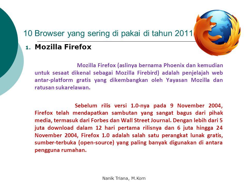 10 Browser yang sering di pakai di tahun 2011 1.