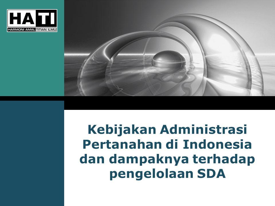 LOGO Kebijakan Administrasi Pertanahan di Indonesia dan dampaknya terhadap pengelolaan SDA
