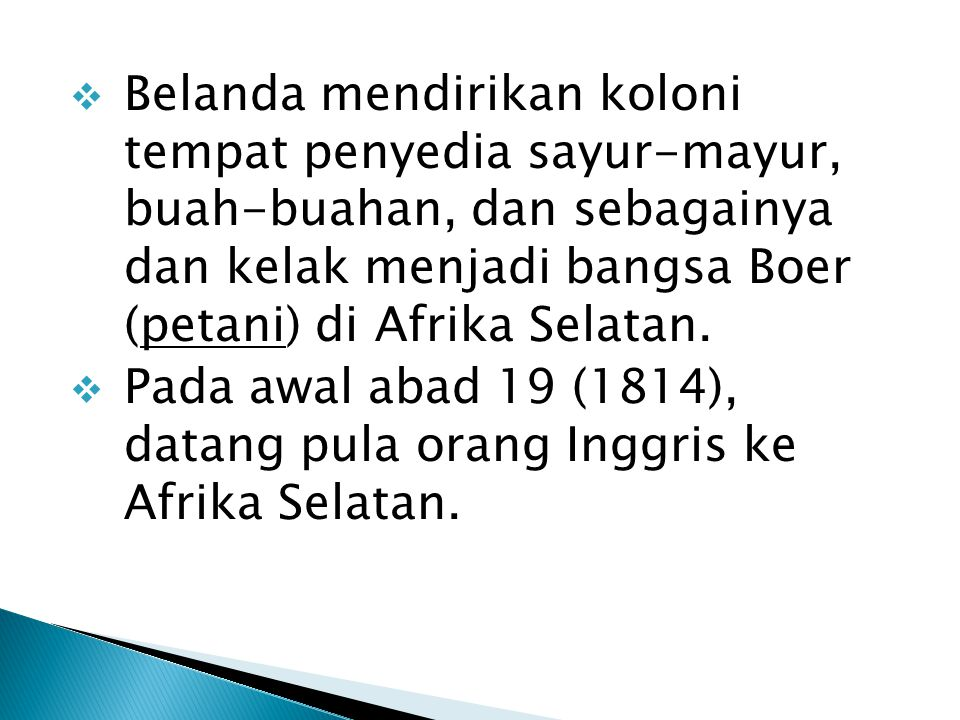  Eksplorasi dimulai pada abad 18 dengan dibentuknya AFRICAN ASSOCIATION yang didirikan oleh Joseph Banks.