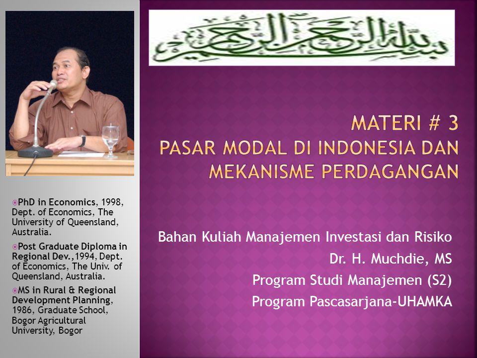  Pasar modal Indonesia dibentuk untuk menghubungkan investor (pemodal) dengan perusahaan atau institusi pemerintah.