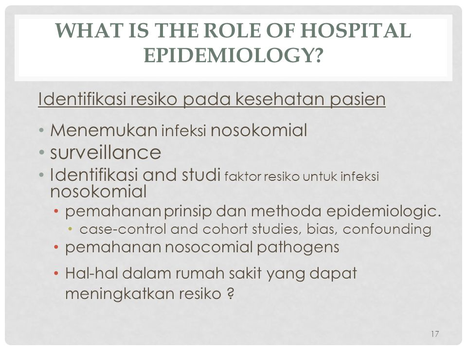 WHAT IS THE ROLE OF HOSPITAL EPIDEMIOLOGY.