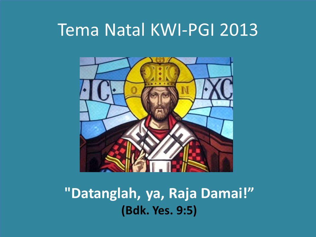 Tema Natal KWI-PGI 2013