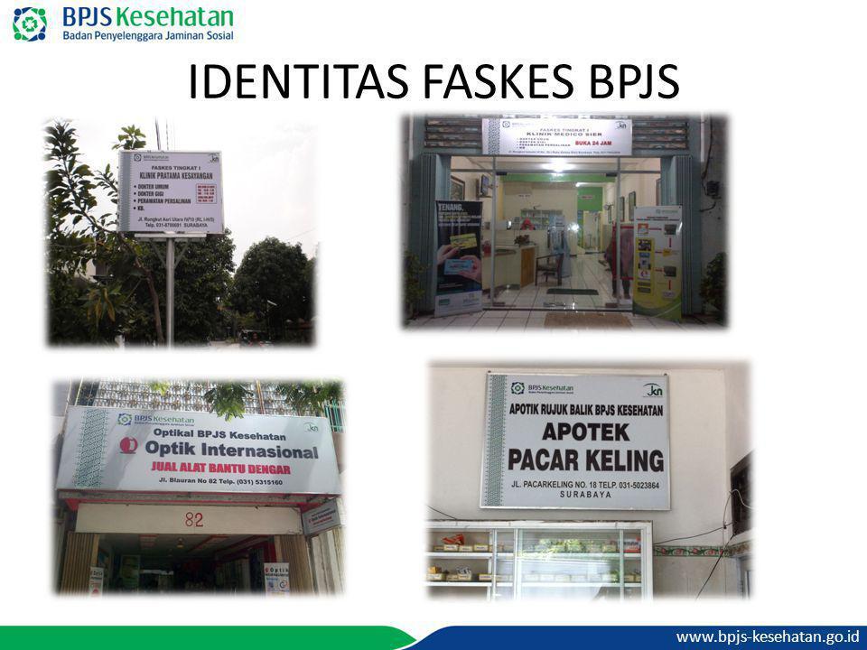 www.bpjs-kesehatan.go.id IDENTITAS FASKES BPJS
