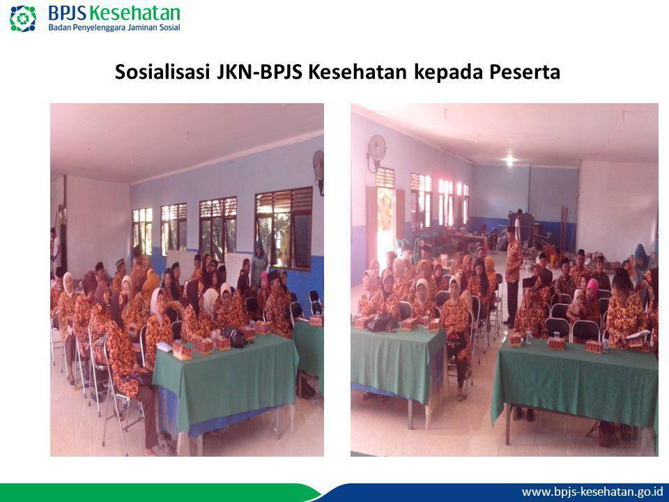 www.bpjs-kesehatan.go.id Sosialisasi JKN-BPJS Kesehatan kepada Peserta