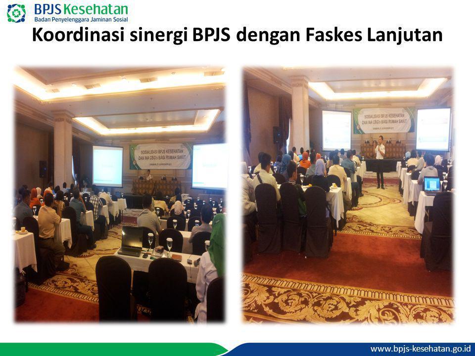 www.bpjs-kesehatan.go.id Koordinasi sinergi BPJS dengan Faskes Lanjutan