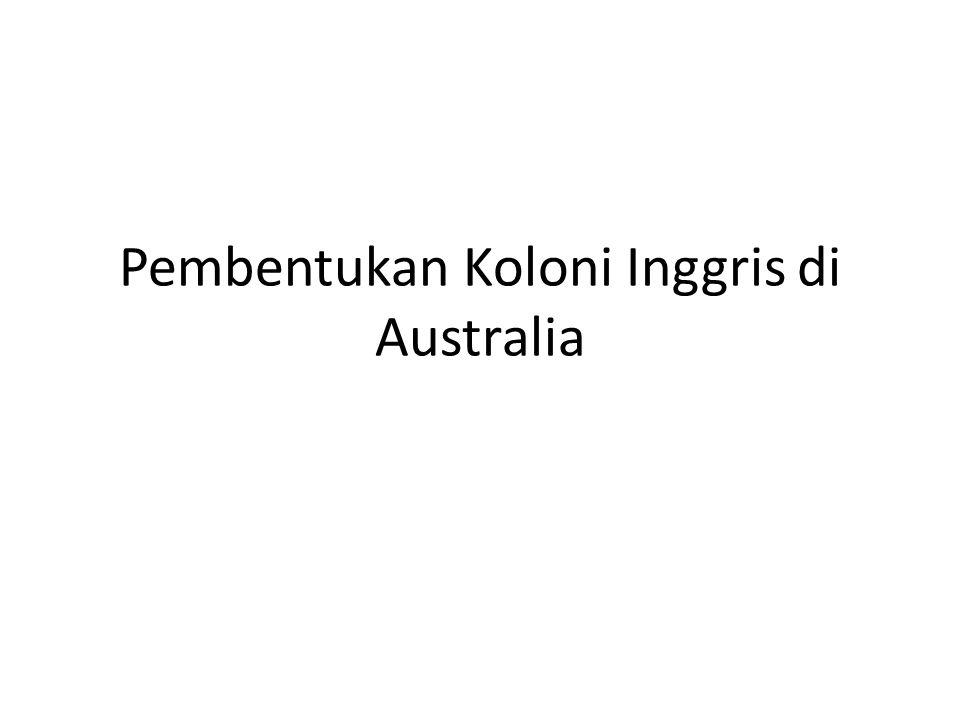 Pembentukan Koloni Inggris di Australia