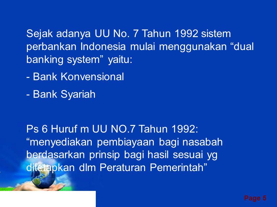 Page 4 UU No 7/92 tentang Perbankan UU No 10/98 tentang perubahan UU 7/92 DUAL BANKING SYSTEM
