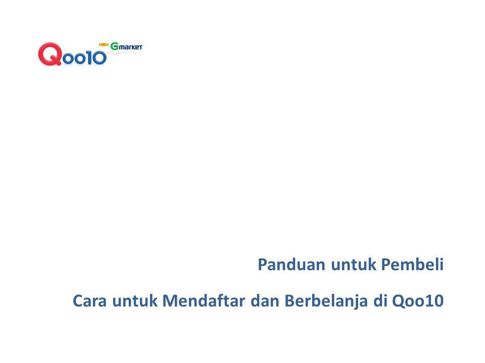 Silahkan Masuk ke website Qoo10 > www.qoo10.co.id Step 1