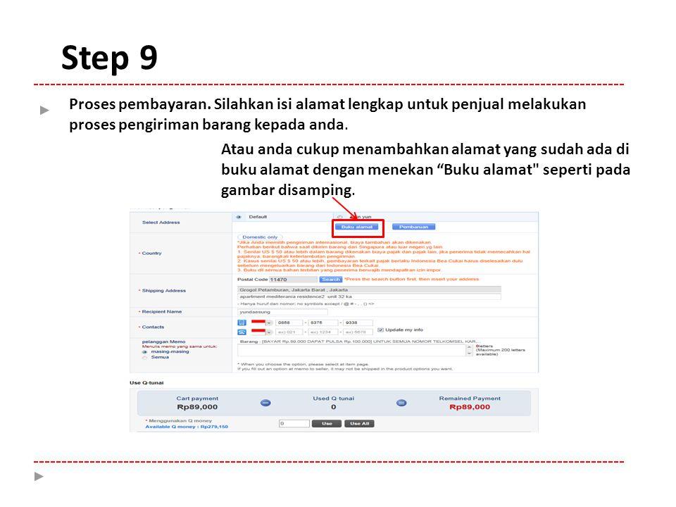 Step 9 Proses pembayaran.
