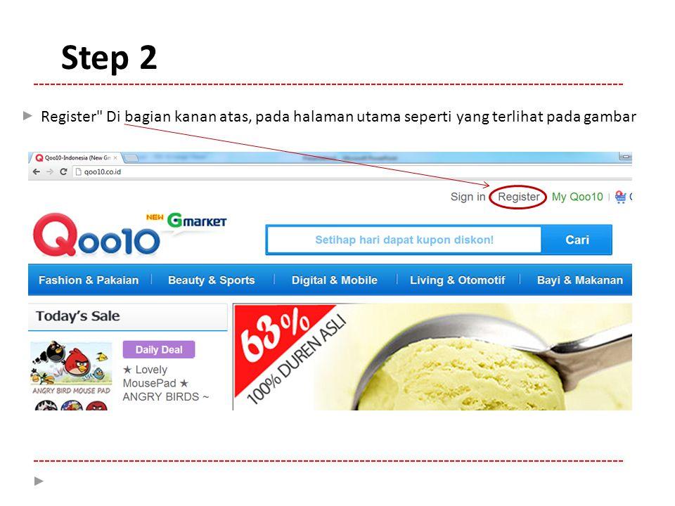 Register Di bagian kanan atas, pada halaman utama seperti yang terlihat pada gambar Step 2
