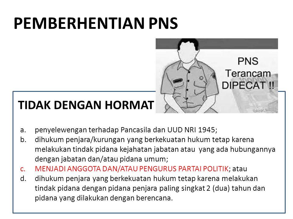 a.penyelewengan terhadap Pancasila dan UUD NRI 1945; b.dihukum penjara/kurungan yang berkekuatan hukum tetap karena melakukan tindak pidana kejahatan