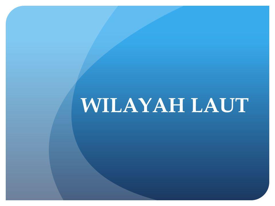 WILAYAH LAUT