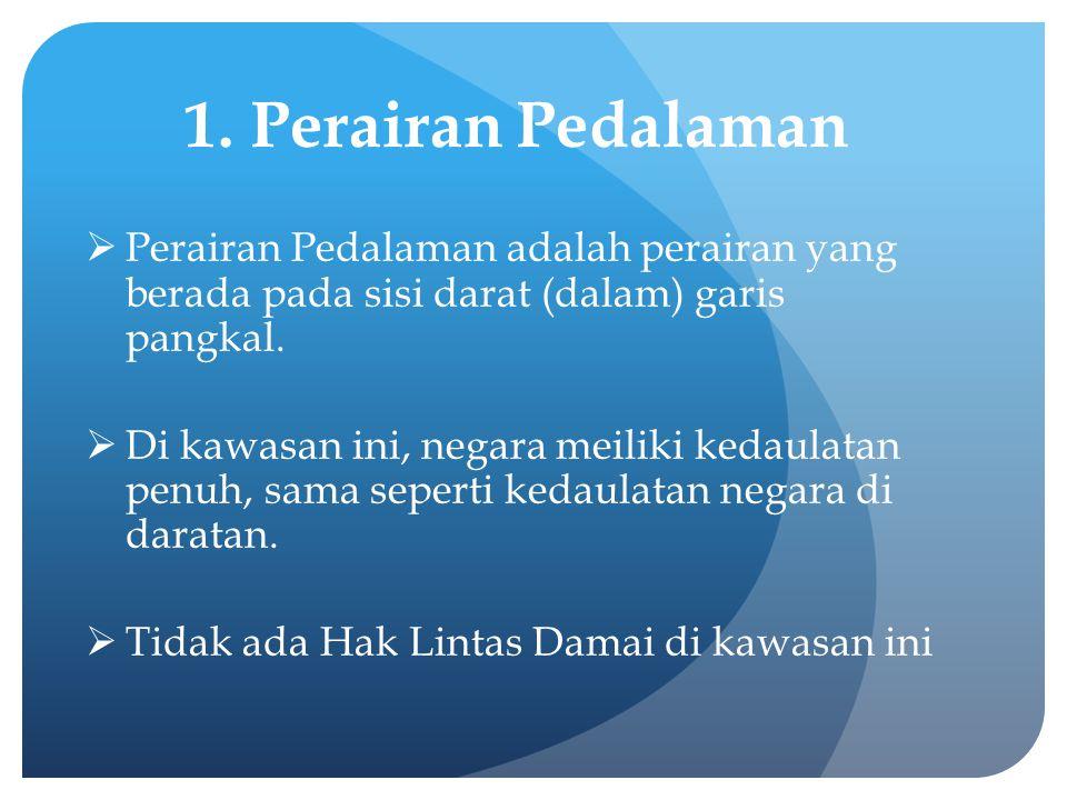 Wilayah Laut Indonesia dan Beberapa Permasalahan Hukumnya  Sebagai negara kepulauan Indonesia termasuk negara yang paling diuntungkan dengan keberadaan UNCLOS.