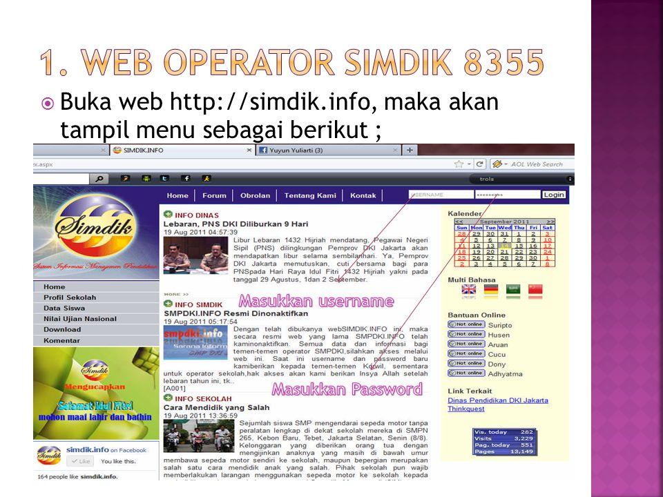  Buka web http://simdik.info, maka akan tampil menu sebagai berikut ;
