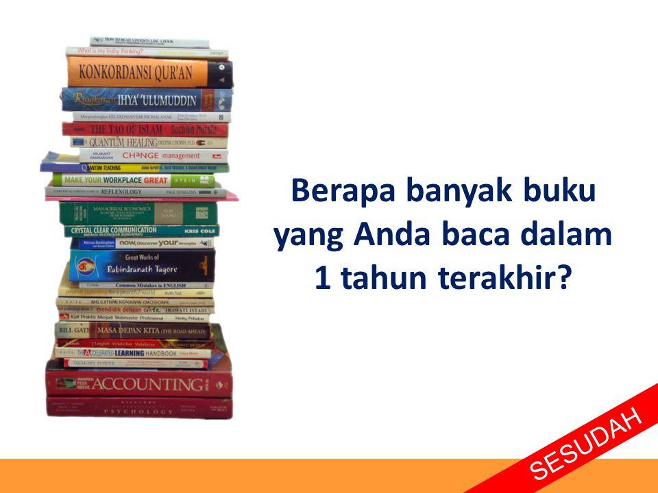 Berapa banyak buku yang Anda baca dalam 1 tahun terakhir? SESUDAH