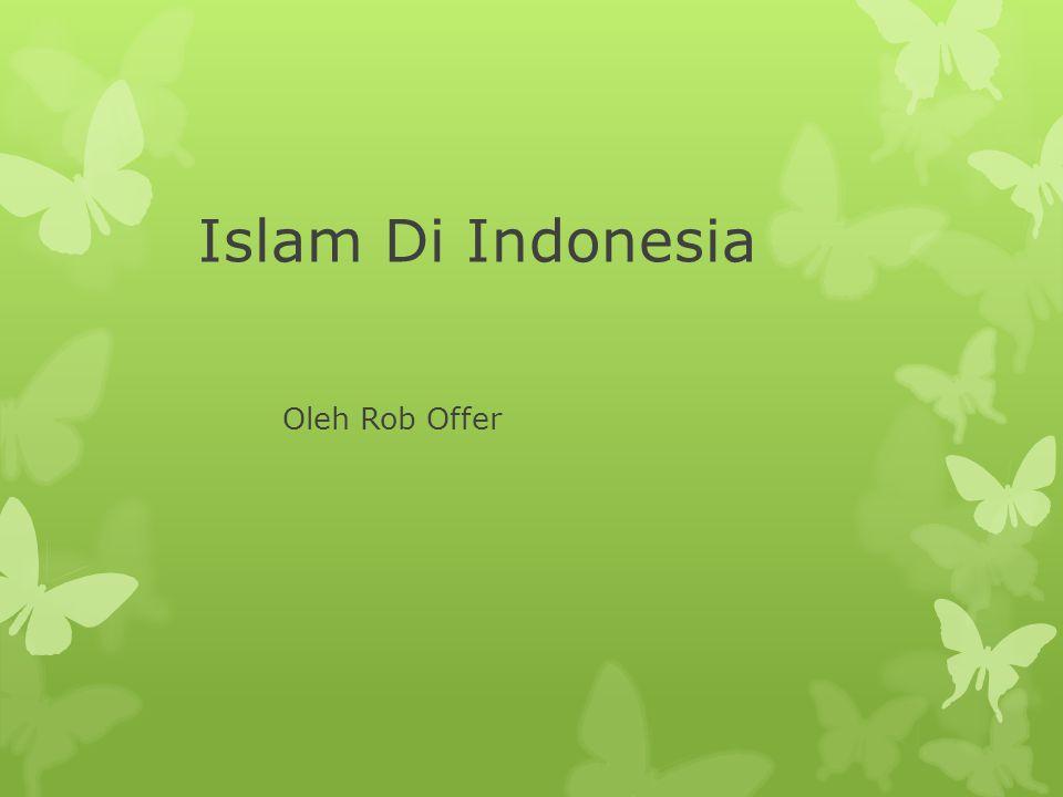 Islam Di Indonesia Oleh Rob Offer