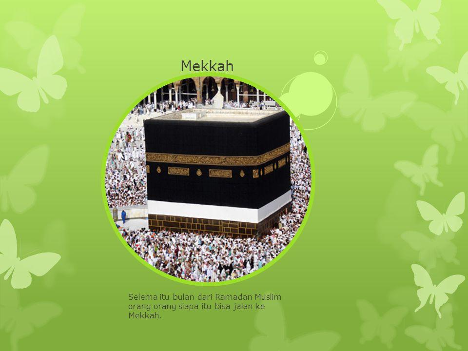 Mekkah Selema itu bulan dari Ramadan Muslim orang orang siapa itu bisa jalan ke Mekkah.