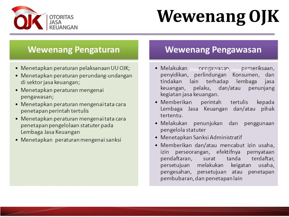 7 Operasionalisasi Wewenang Pengaturan &Pengawasan Perbankan Holistic Individual + System Balance (Regulation + Professional Judgment) Risk-based & Forward Looking Risk-based Supervision + Risk Management