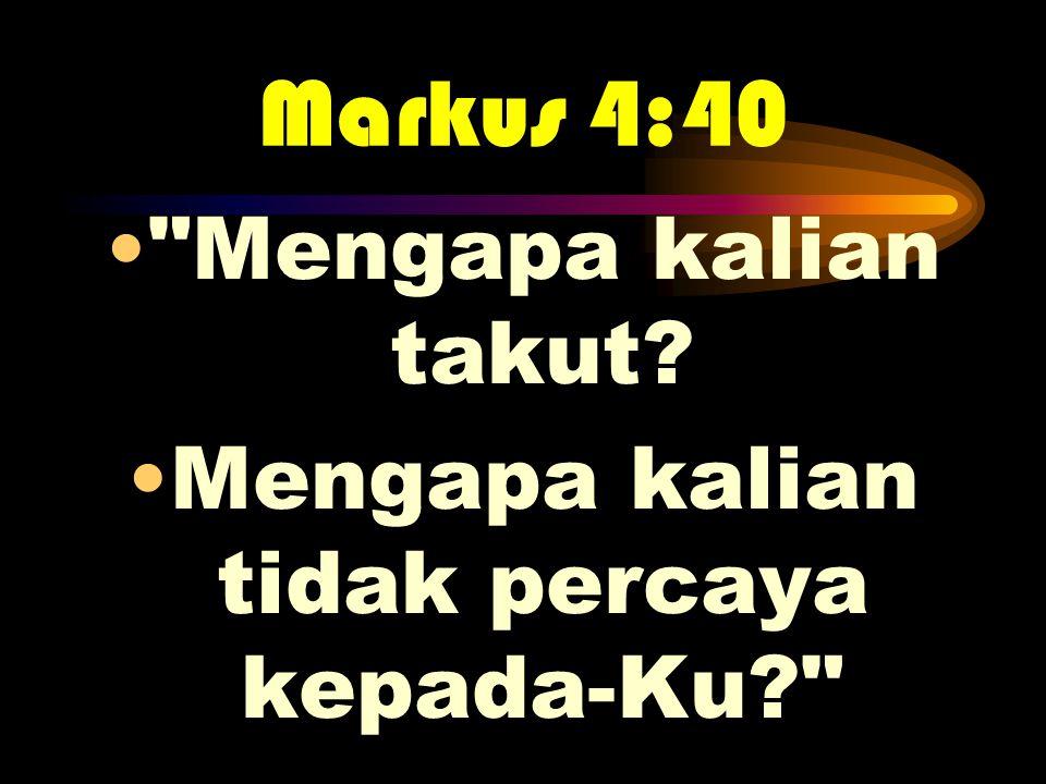 Markus 4:40 •