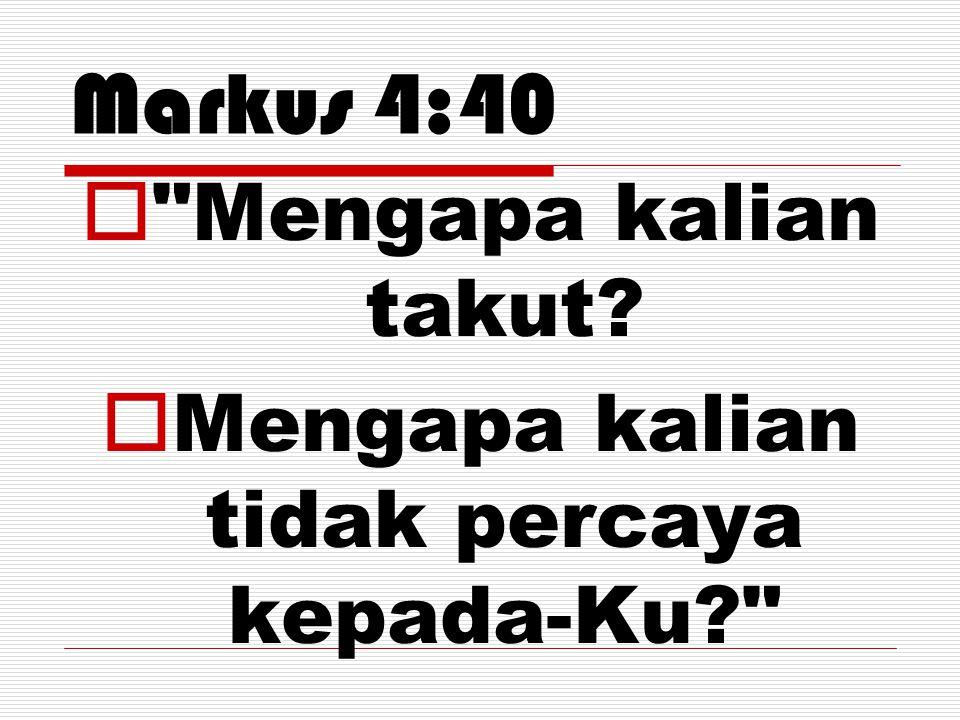 Markus 4:40 