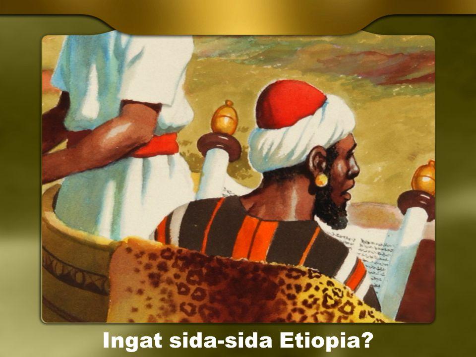 Ingat sida-sida Etiopia?