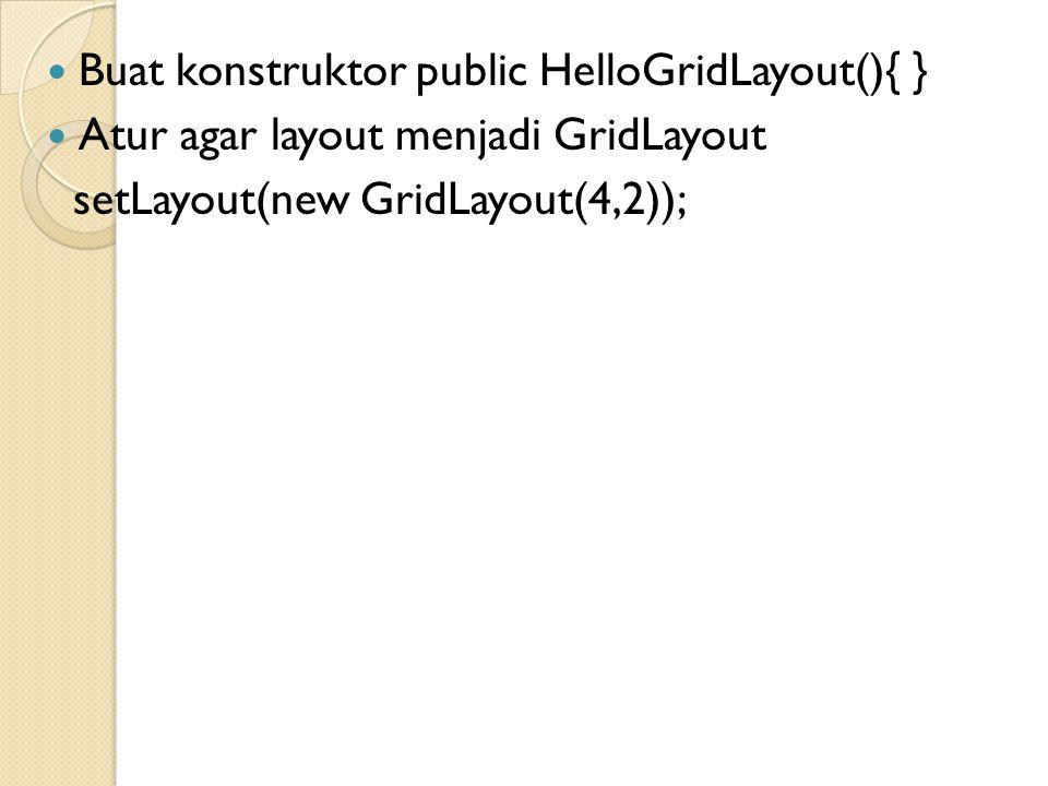 Inisialisasi komponen  Tambahkan inisialisasi berikut di konstruktor lblJarak=new JLabel( Jarak : ); lblWaktu=new JLabel( Waktu : ); lblKecepatan=new JLabel( Kecepatan : ); btnBersih=new JButton( Bersih ); btnHitung=new JButton( Hitung ); txtJarak=new JTextField(); txtWaktu=new JTextField(); txtKecepatan=new JTextField();
