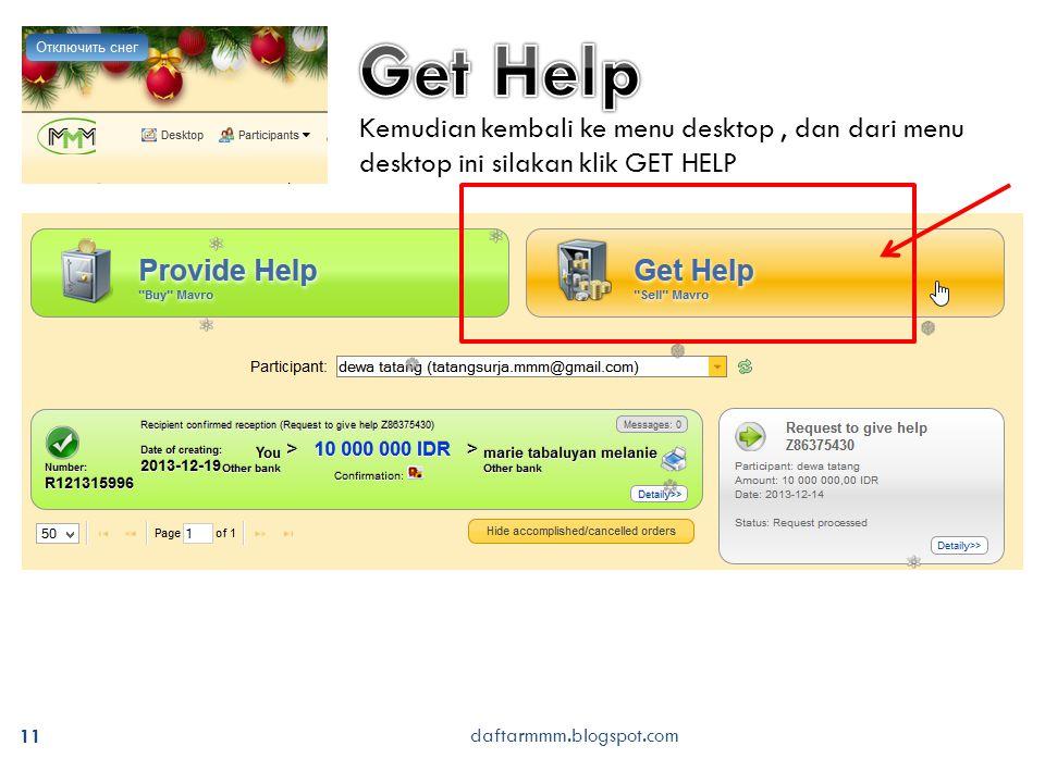 daftarmmm.blogspot.com 11 Kemudian kembali ke menu desktop, dan dari menu desktop ini silakan klik GET HELP