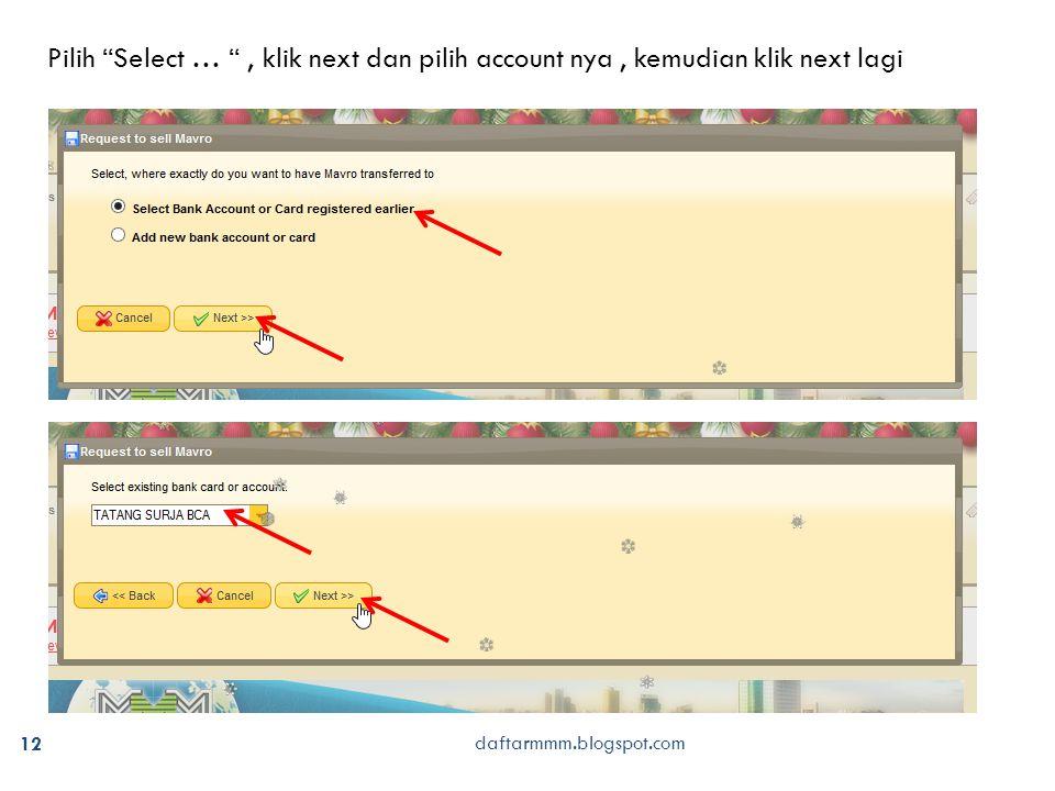 daftarmmm.blogspot.com 12 Pilih Select … , klik next dan pilih account nya, kemudian klik next lagi