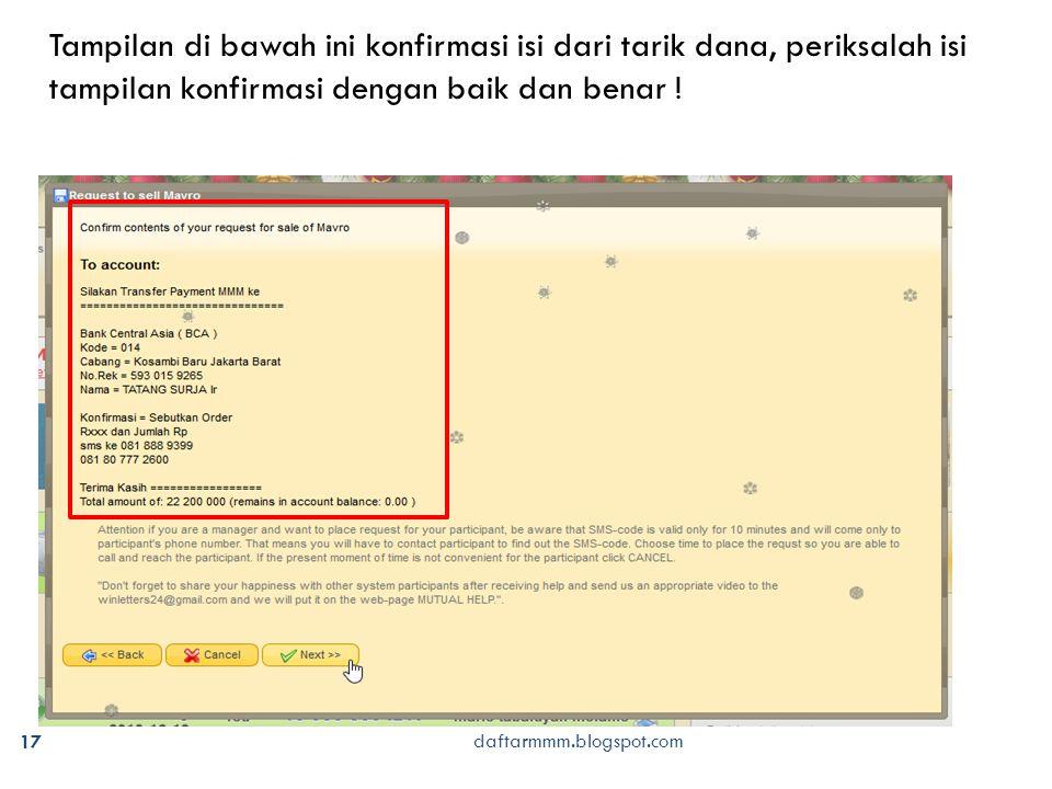 daftarmmm.blogspot.com 17 Tampilan di bawah ini konfirmasi isi dari tarik dana, periksalah isi tampilan konfirmasi dengan baik dan benar !