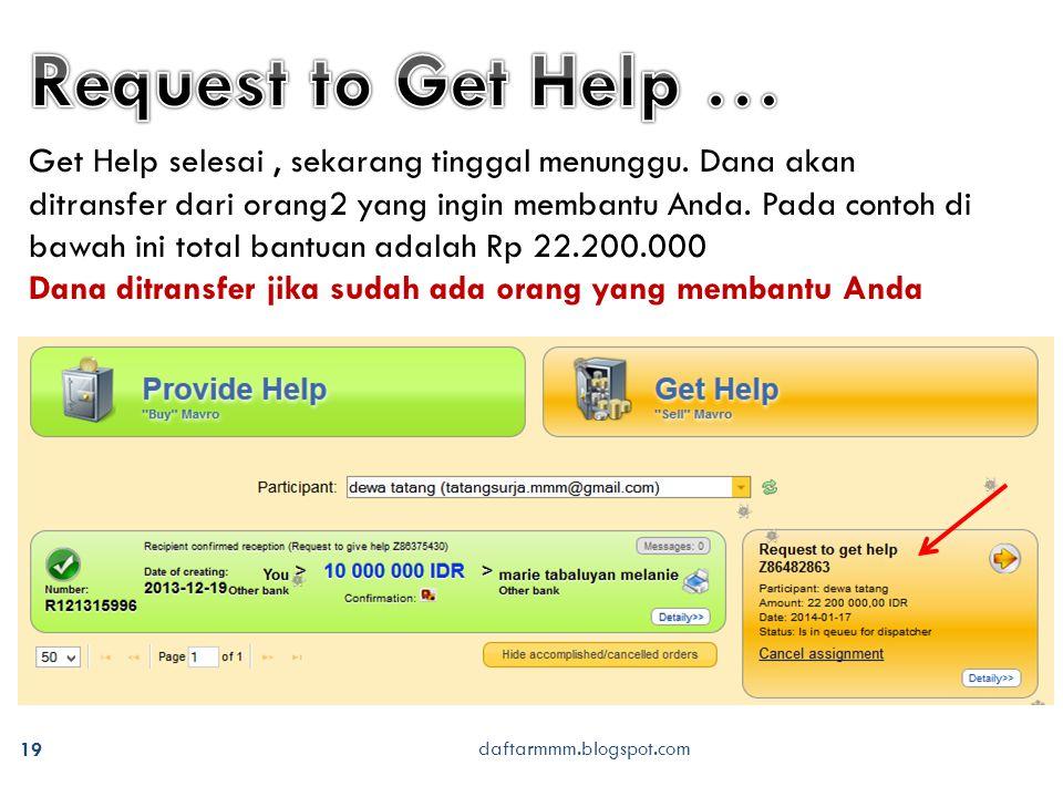 daftarmmm.blogspot.com 19 Get Help selesai, sekarang tinggal menunggu.