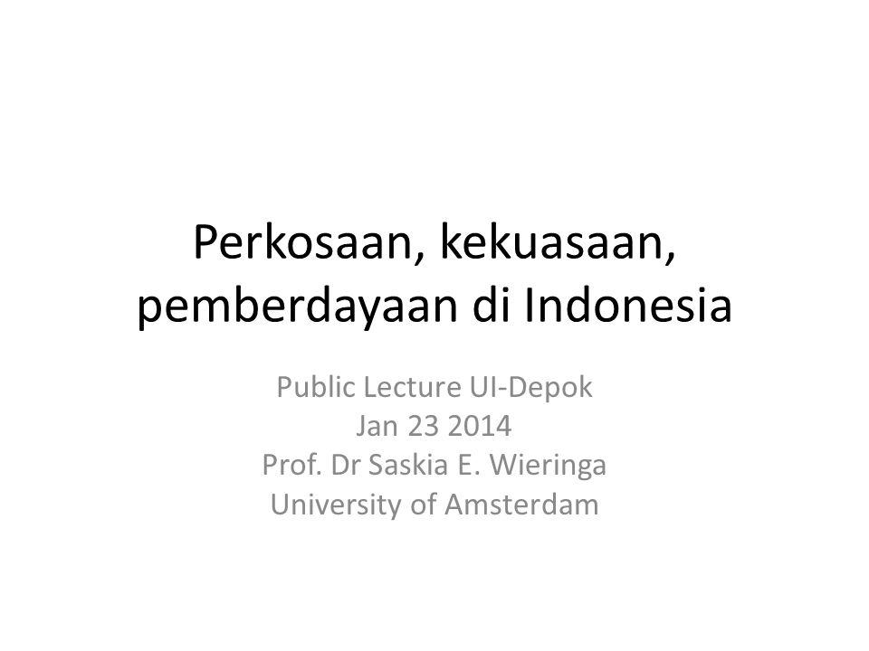Perkosaan, kekuasaan, pemberdayaan di Indonesia Public Lecture UI-Depok Jan 23 2014 Prof.