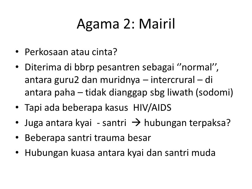 Agama 2: Mairil • Perkosaan atau cinta.
