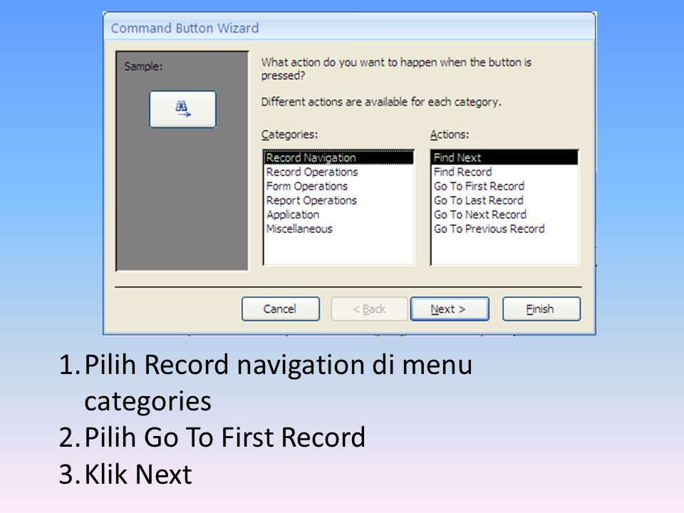 1.Pilih Record navigation di menu categories 2.Pilih Go To First Record 3.Klik Next