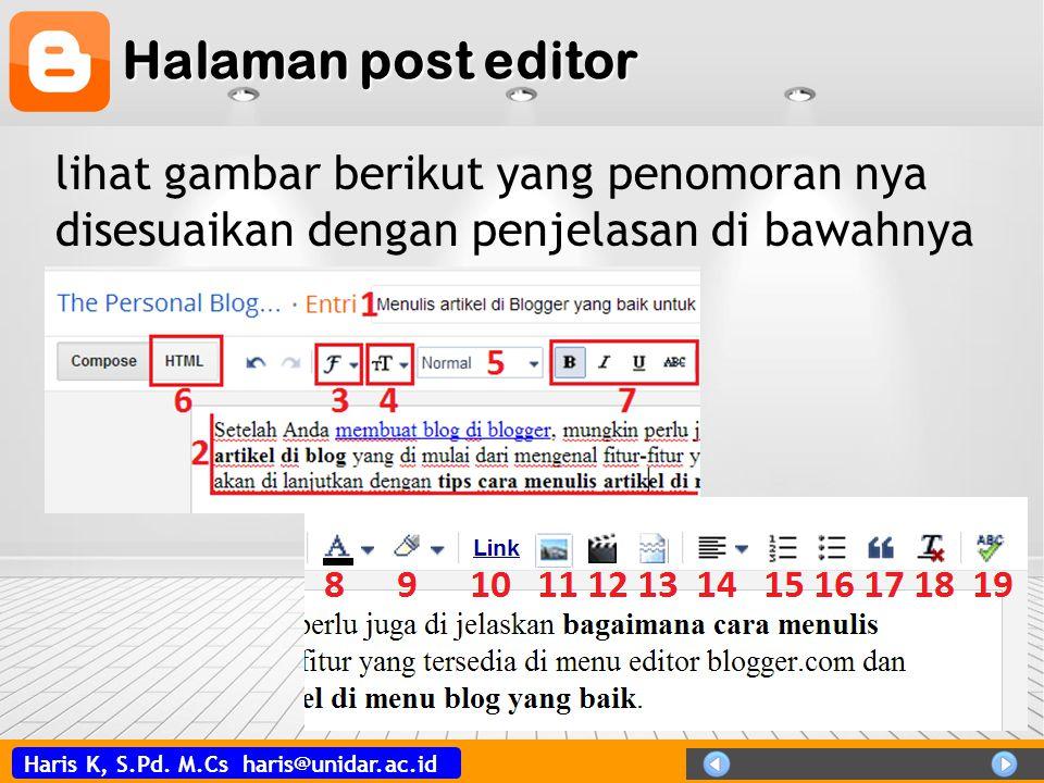 Haris K, S.Pd. M.Cs haris@unidar.ac.id Halaman post editor lihat gambar berikut yang penomoran nya disesuaikan dengan penjelasan di bawahnya