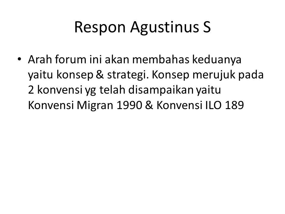 Respon Agustinus S • Arah forum ini akan membahas keduanya yaitu konsep & strategi.