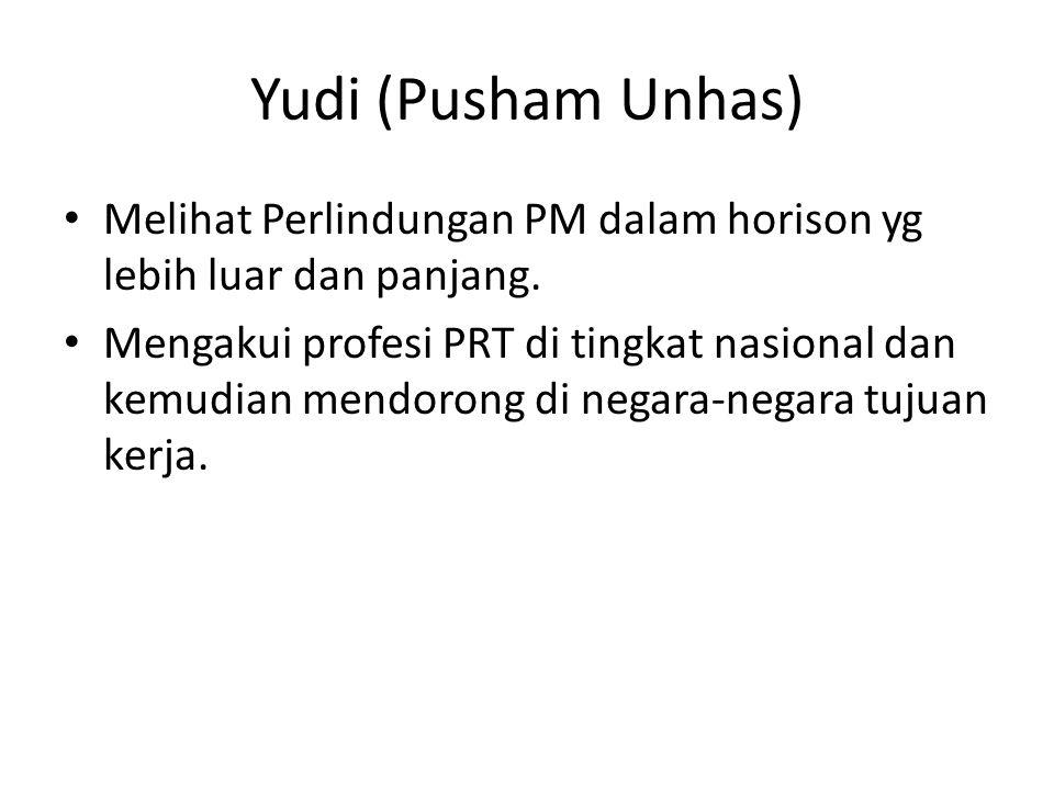 Yudi (Pusham Unhas) • Melihat Perlindungan PM dalam horison yg lebih luar dan panjang.