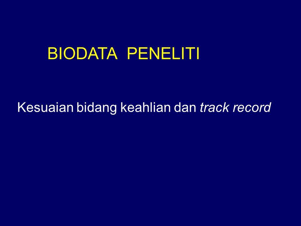 BIODATA PENELITI Kesuaian bidang keahlian dan track record