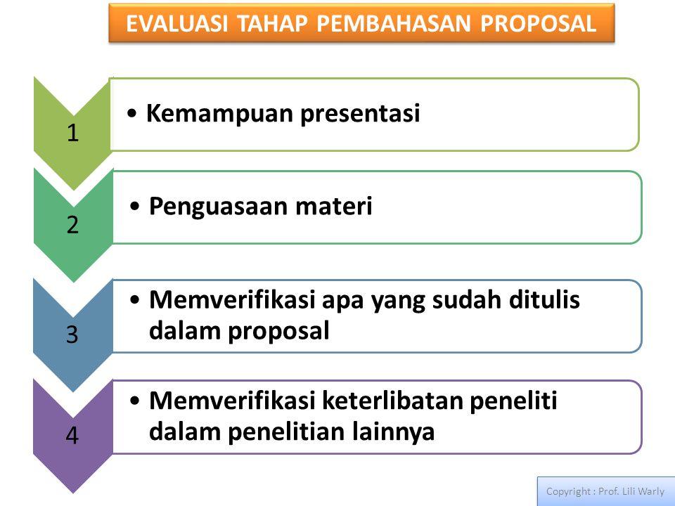 EVALUASI TAHAP PEMBAHASAN PROPOSAL Copyright : Prof. Lili Warly