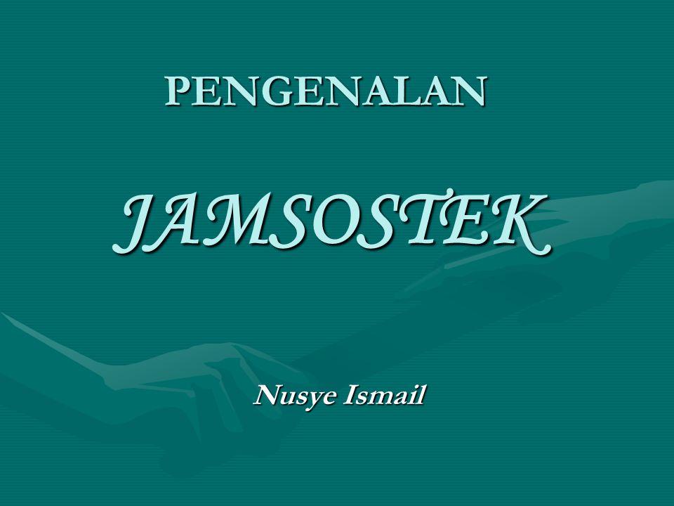 PENGENALAN JAMSOSTEK Nusye Ismail