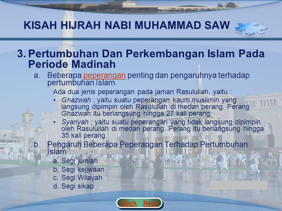 KISAH HIJRAH NABI MUHAMMAD SAWHIJRAH 2.Strategi Dakwah Nabi Muhammad Saw Periode Madinah a.Usaha Yang Pertama-Tama Di Lakukan Nabi Untuk Membina Kaum