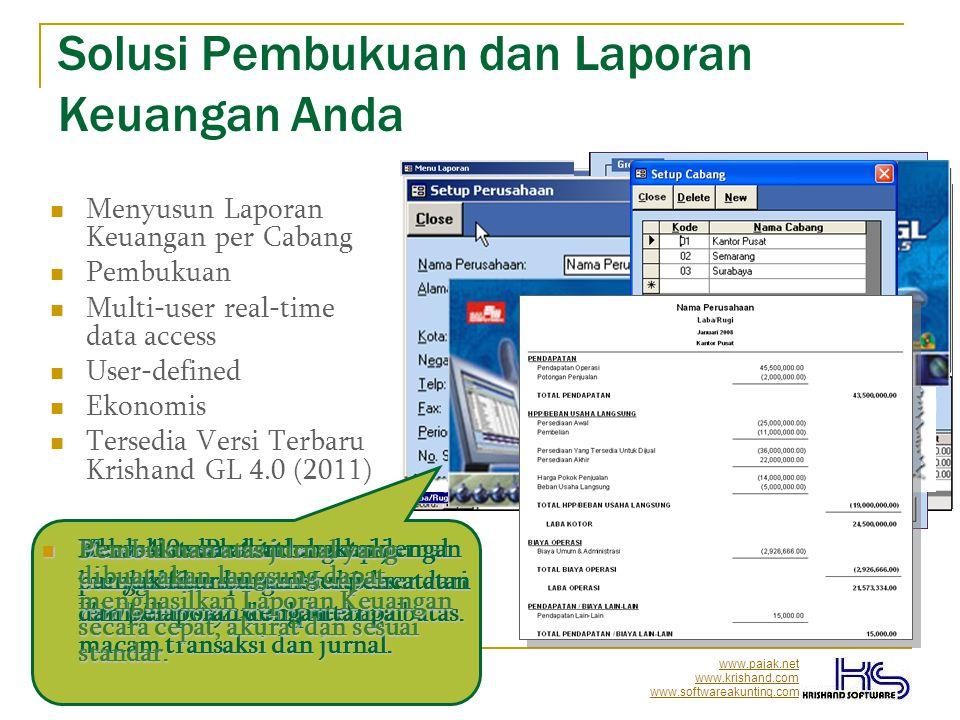 www.pajak.net www.krishand.com www.softwareakunting.com Versi Terbaru Krishand GL  Tersedia pilihan 12 atau 13 periode pembukuan.